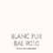 Blanc Pur (RAL 9010)